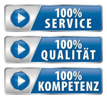 100 % Service - Qualität - Kompetenz